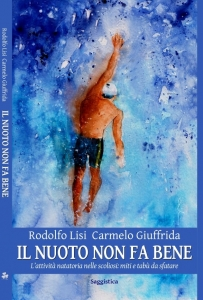 Nuoto-scoliosi-nuoto correttivo-ginnastica correttiva-paramorfismi-Prof. Rodolfo Lisi-Prof. Carmelo Giuffrida-Catania