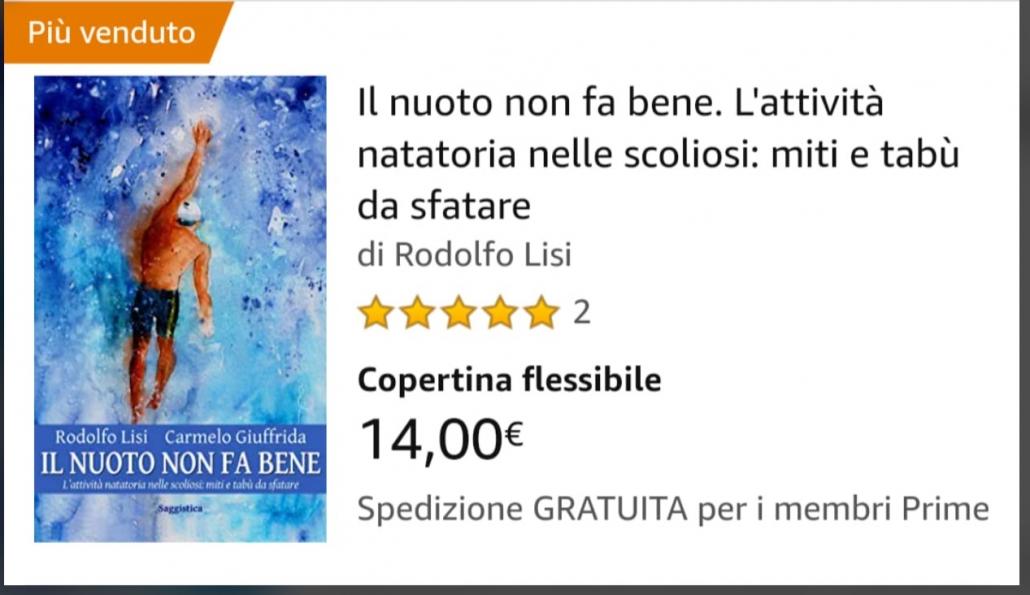 Il libro del Prof. Carmelo Giuffrida Il nuoto non fa bene alla scoliosi è il più venduto best seller della settimana su Amazon .it prime